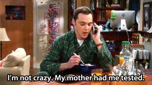sheldon-cooper-is-not-crazy-his-mother-had-him-tested